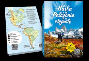 'De Alaska a la Patagonia en elefante', el primer libro de viajes multimedia