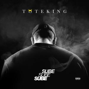 Sube Sube Sube, el nuevo single de Tote King