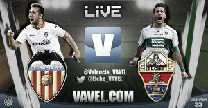 Valencia vs Elche en vivo y en directo online