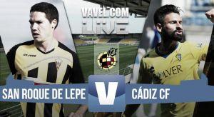 Resultado San Roque Lepe - Cádiz en directo (0-2)