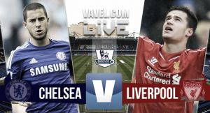 Score match Chelsea vs Liverpool (1-1)
