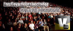 Vota en 'los Goya del espectador'