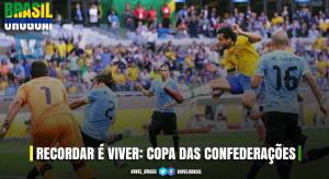 Recordar é viver: em 2013, Brasil eliminava o Uruguai na Copa das Confederações