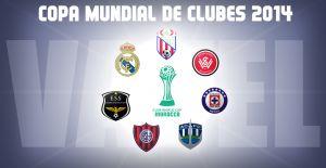 Guía VAVEL de la Copa Mundial de Clubes de la FIFA 2014