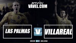 Previa Las Palmas - Villarreal: Europa o nada
