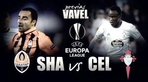Previa Shakhtar Donetsk - Celta de Vigo: la primera 'final' es en Ucrania