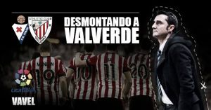 Desmontando a Valverde: SD Eibar