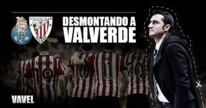 Desmontando a Valverde: Oporto