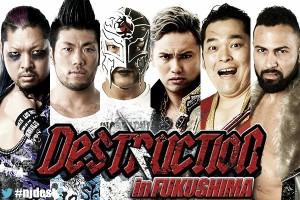 Cartelera NJPW Destruction in Fukushima