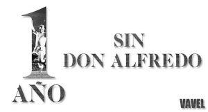 Un año sin Don Alfredo