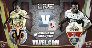 Villarreal vs Elche en vivo y en directo online