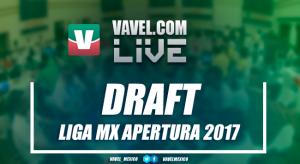 Draft Liga MX del Apertura 2017