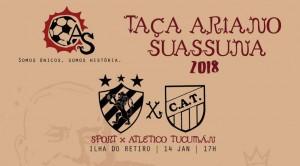 Taça Ariano Suassuna 2018: tudo que você precisa saber sobre Sport x Atlético Tucumán