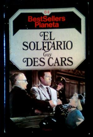 'El solitario' de Guy des Cars