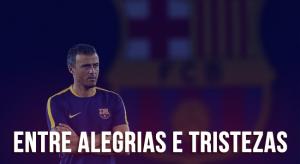 Entre muitas alegrias e algumas tristezas, Luis Enrique se despede do Barcelona
