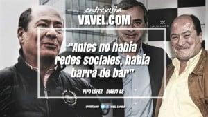 "Entrevista. Pipo López: ""Antes no había redes sociales, había barra de bar"""
