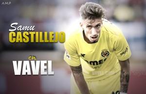 """Entrevista. Samu Castillejo: """"Estoy muy bien en Villarreal, espero cumplir mi contrato"""""""