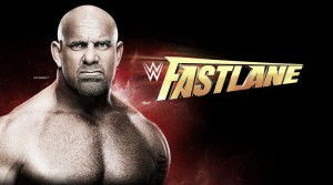 WWE Fastlane: A Stopping point on the road to WrestleMania