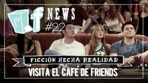 POPfiction: visita el café de 'Friends'