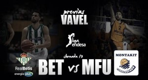 Previa Real Betis - Montakit Fuenlabrada: el duelo por la quinta victoria
