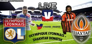 Live Match Amical : Lyon - Shakhtar Donetsk en direct