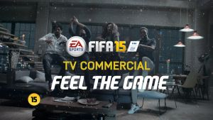 FIFA 15 - Official TV Ad Review