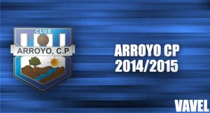 Temporada del Arroyo CP 2014-2015, en VAVEL