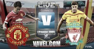 Final International Champions Cup 2014: Manchester United vs Liverpool en vivo online