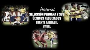 Perú y sus encuentros de visita frente a la Selección Brasileña