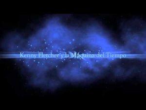 Kenny Fletcher y la Máquina del Tiempo