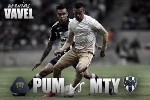 Previa Pumas - Rayados: a mantener el invicto en casa