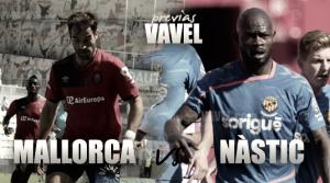 Previa RCD Mallorca - Gimnàstic de Tarragona: El último cartucho