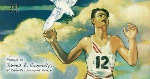 Pasaje 17: James B. Connolly, el talento siempre vence