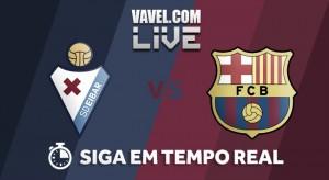 Eibar x Barcelona AO VIVO online pelo Campeonato Espanhol 2017/18 (0-2)