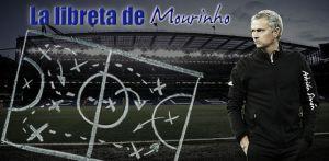 La libreta de Mourinho: el esquema no se negocia