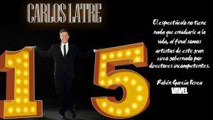 """Carlos Latre pone fin a """"15 Años No Es Nada"""" en el Capitol de Barcelona"""