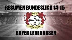 Resumen temporada 2014/2015 del Bayer Leverkusen: una aspirina con raízes fuertes