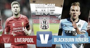 Score match Liverpool vs Blackburn Live FA Cup Scores 2015 (0-0)