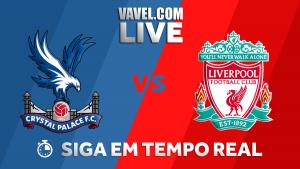 Resultado Crystal Palace x Liverpool hoje pela Premier League 2017-18 (1-2)