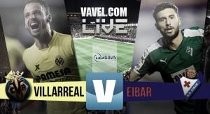 Resultado Villarreal vs Eibar en Liga BBVA (1-1): Justo reparto de puntos