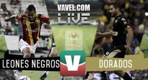 Resultado Leones Negros UDG vs Dorados en Copa MX 2015 (1-2)