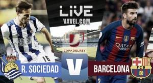 Resumen Real Sociedad vs Barcelona en Copa del Rey 2017 (0-1)