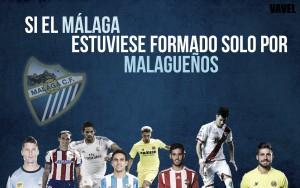 Si el Málaga CF estuviese formado solo por malagueños
