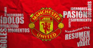 Manchester United 2013: año de logros, despedidas y contrastes