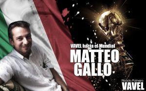 """VAVEL hacia el Mundial. Matteo Gallo: """"No creo que Italia pueda ganar el Mundial pero ojalá me equivoque"""""""