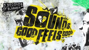 "5 Seconds of Summer presenta su segundo álbum: ""Sounds Good Feels Good"""