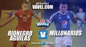 Previa Rionegro Águilas - Millonarios: los antioqueños buscan volver a la victoria frente a los 'embajadores'