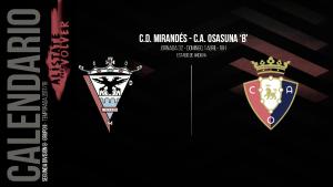 Previa Mirandés - Osasuna B: tres puntos importantes en juego