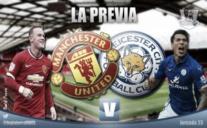 Manchester United - Leicester City: las dos caras de la moneda