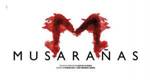 Tráiler y póster de 'Musarañas'